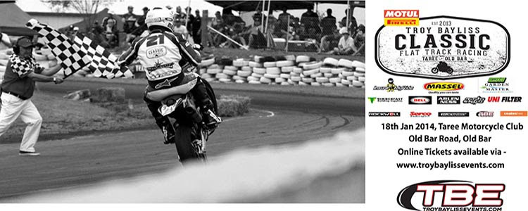 The Motul Pirelli Troy Bayliss Classic will be held at Taree Motorcycle Club on Saturday January 18, 2014.