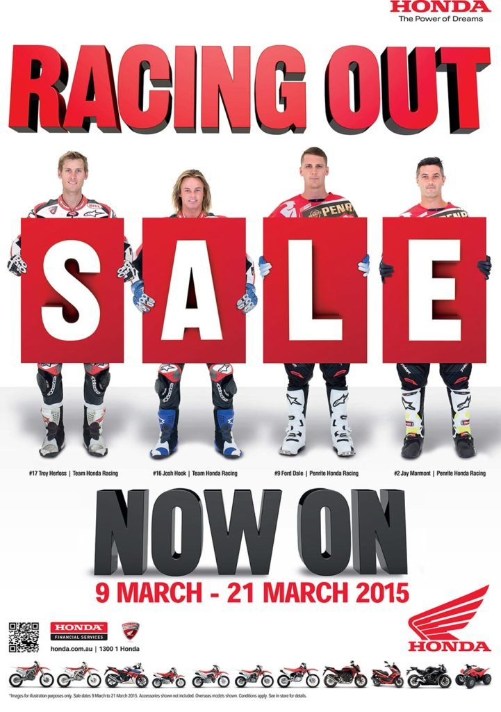 The Honda Racing Out Sale, running from March 9 to March 21, 2015, will be the last time these saving are available on selected models and is set to make Honda's famous trailblazers more affordable than ever before.