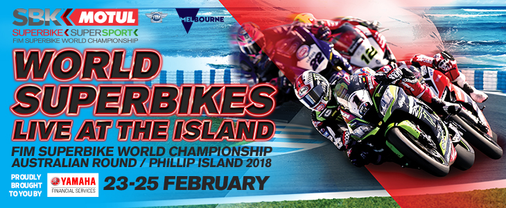 World Superbikes LIVE at the Island, with tickets on sale now for the 2018 season opener next February 23-25*, at Australia's motorcycling mecca, the thrilling Phillip Island Grand Prix Circuit.
